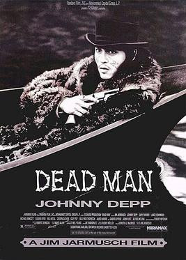 """I'm not dead yet!"" Dead Man Poster, Miramax 1995."