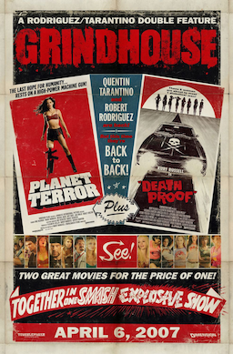 Grindhouse Poster, 2007.