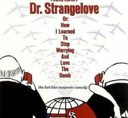 July: Dr. Strangelove