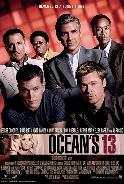 The poster was made by a really lazy baker. Ocean's 13 poster, 2007.