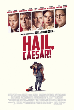 George Clooney carries the picture. Hail, Caesar! poster, 2016.