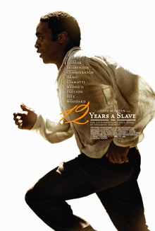 Yes, he gets away in the end, but he runs to one of the most mysterious ending text of a movie since that kid got too into the '60's in the Sandlot. 12 Years a Slave poster, 2013.