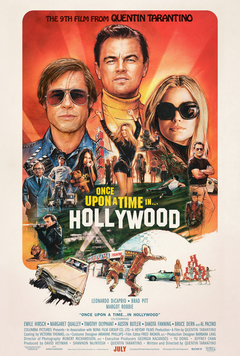 Once Upon A Time in Hollywood poster, 2019.