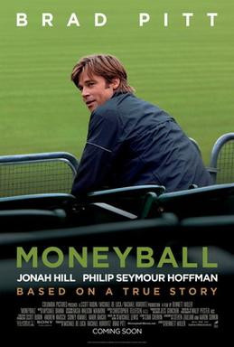 One of the best baseball movies that happens to not have much baseball. Narrow genre. Moneyball Poster, 2011.