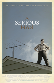 """Hey, I can see my ma from up here. Hey Ma, get off the dang roof!"" A Serious Man Poster, 2009."