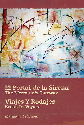El Portal de la Sirena / The Mermaid's Gateway - Margarita Feliciano