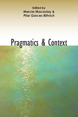Pragmatics and Context - Marcia Macaulay / Pilar Garcés Blitvich