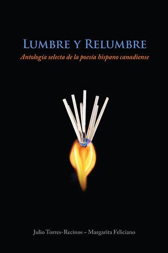 Lumbre y relumbre - Julio Torres-Recino / Margarita Feliciano