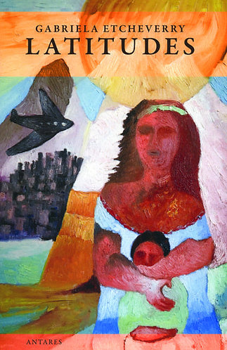 Latitudes - Gabriela Etcheverry
