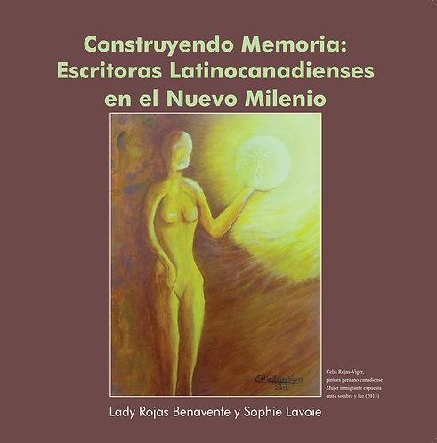 Construyendo Memoria - Lady Rojas Benavente / Sophie M. Lavoie