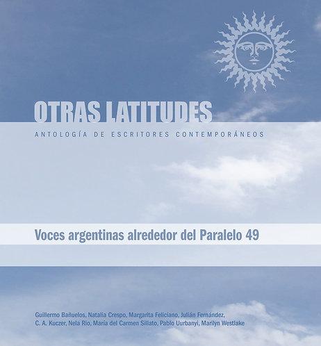 Otras Latitudes: Voces argentinas alrededor... - Margarita Feliciano