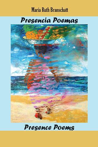 Presencia poemas / Presence Poems - María Ruth Branschat