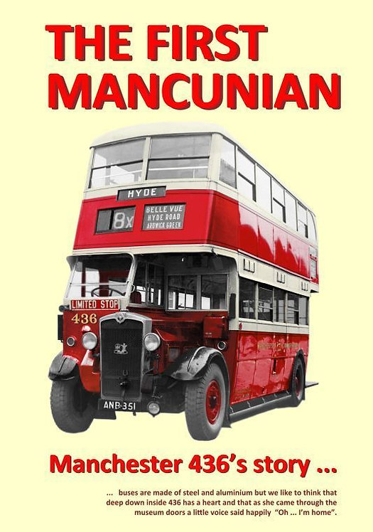 The First Mancunian: Manchester 436's Story (book)