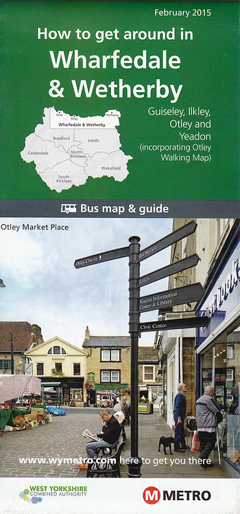 West Yorkshire Metro Map - Wharfedale & Wetherby - 2015