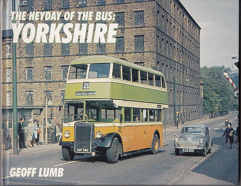 The Heyday of the Bus - Yorkshire