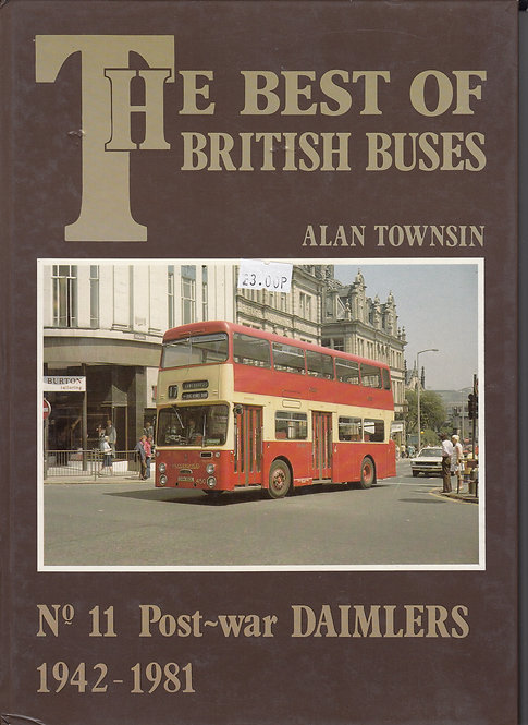 The Best of British Buses 11 - Post-War Daimlers 1942-1981
