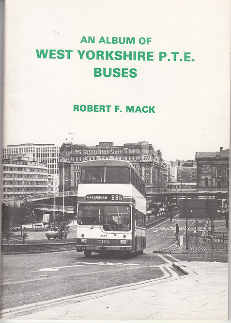 An Album of - West Yorkshire PTE Buses