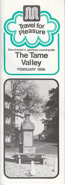 GMPTE Leisure Leaflet for The Tame Valley - February 1986