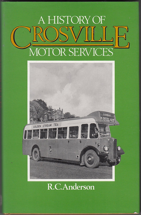 A History of Crosville Motor Services