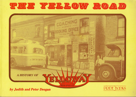 The Yellow Road - A History of Yelloway