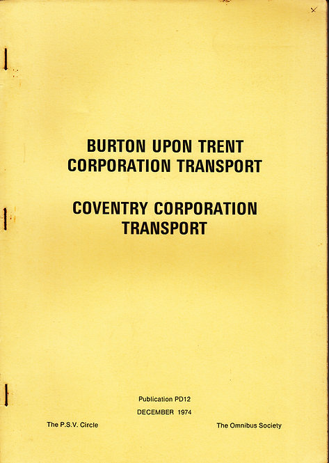 Burton on Trent & Coventry Corporation - Fleet History PD12
