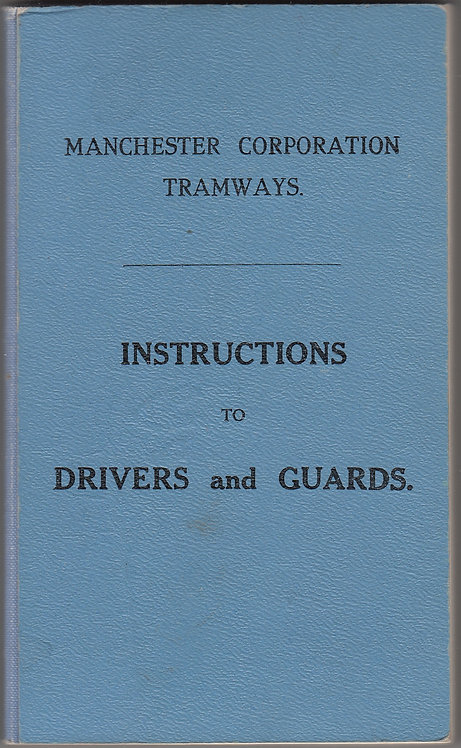 Manchester Corporation Tramways - Instructions for Drivers and Guards