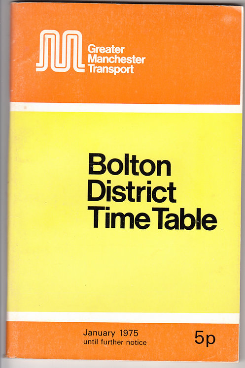 Greater Manchester Transport Timetable - Bolton - January 1975