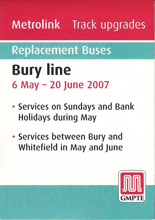 Metrolink - Replacement Bus Services - Bury Line - May 2007