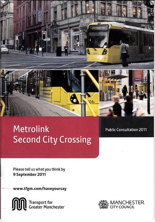 Metrolink Second City Crossing - September 2011