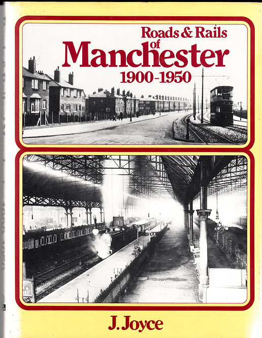 Roads & Rails of Manchester 1900-1950
