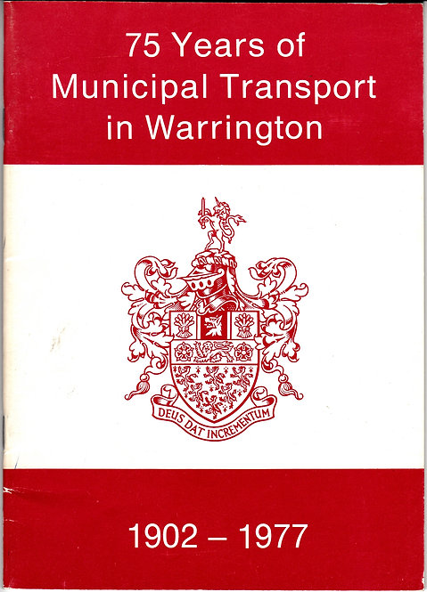75 Years of Municipal Transport in Warrington - Commemorative Brochure -1977