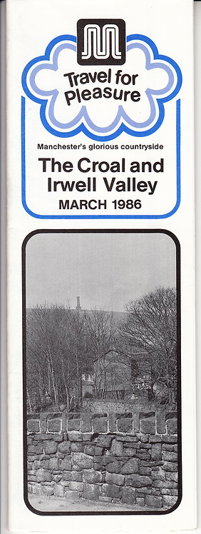 GMPTE Leisure Leaflet for The Croal & Irwell Valley - March 1986