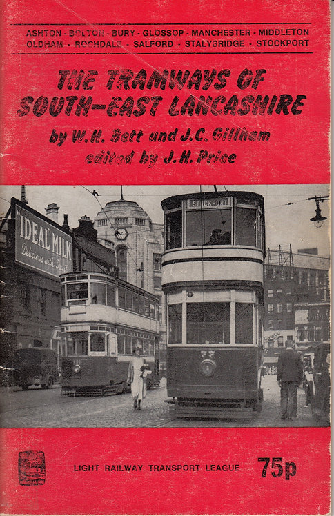 The Tramways of South East Lancashire