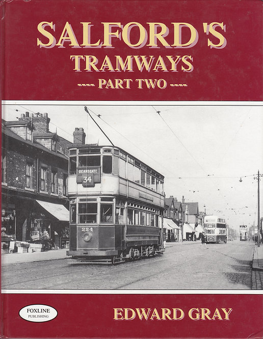 Salford's Tramways - Part Two