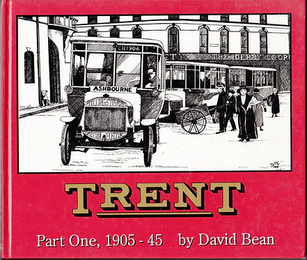 Trent - Part One - 1905-1945