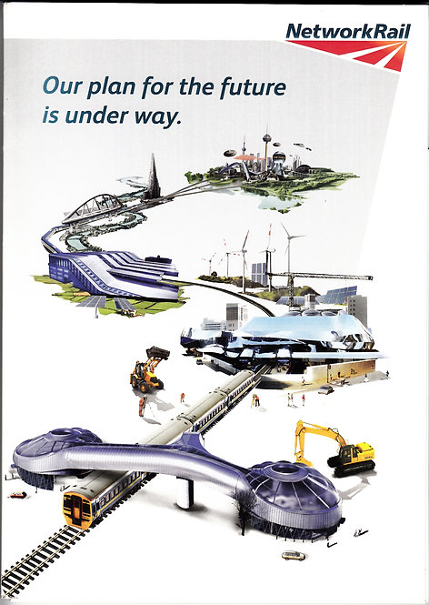 Network Rail - Our Plan for the Future is Under Way