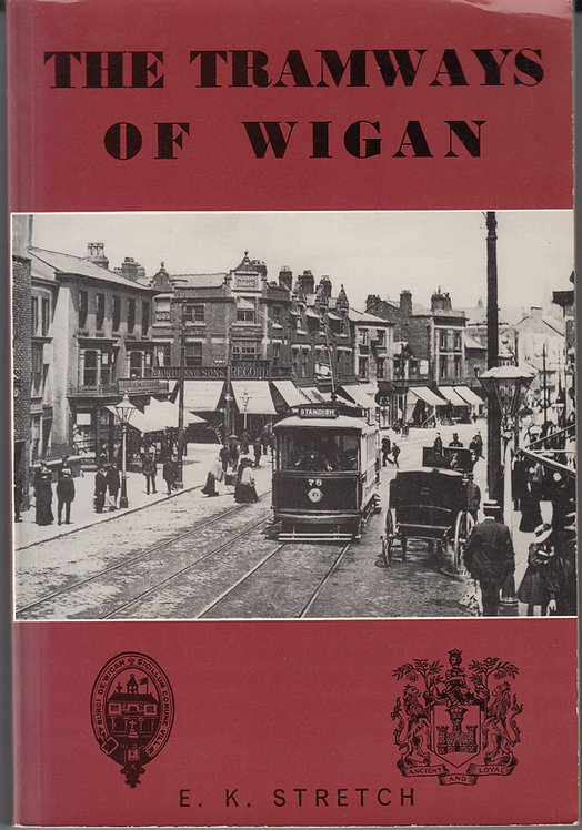 The Tramways of Wigan