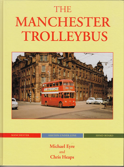 The Manchester Trolleybus
