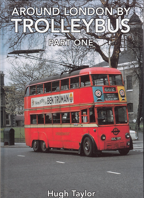 Around London by Trolleybus - Part One