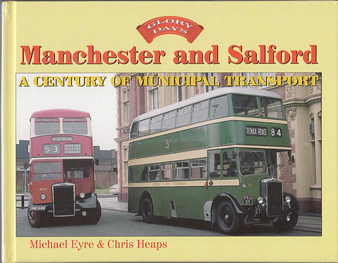 Manchester and Salford - A Century of Municipal Transport