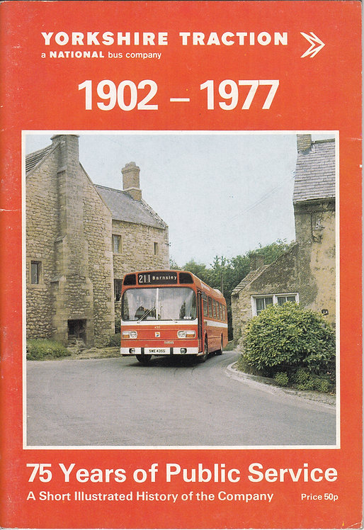 Yorkshire Traction 1902-1977 - 75 Years of Public Service