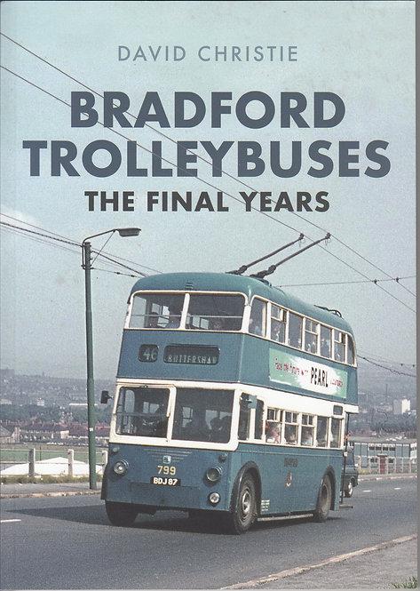 Bradford Trolleybuses - The Final Years