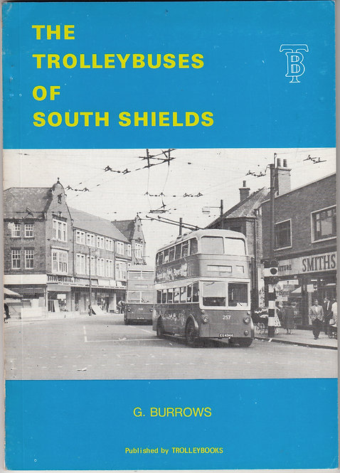The Trolleybuses of South Shields