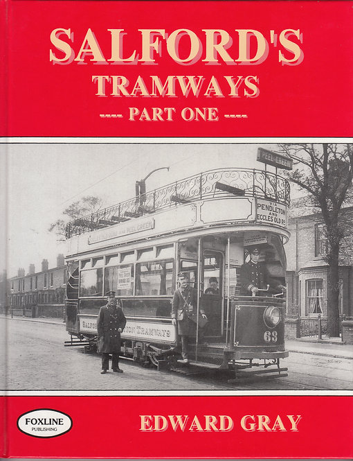 Salford's Tramways - Part One