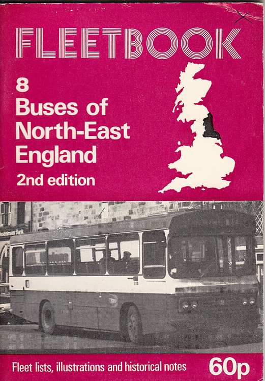 Fleetbook 8 - North East England - 2nd Edition - 1978