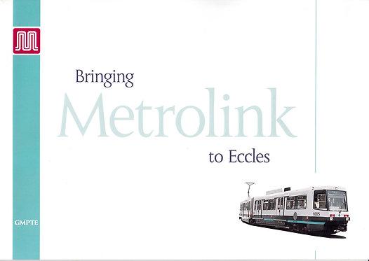Bringing Metrolink to Eccles - August 1994
