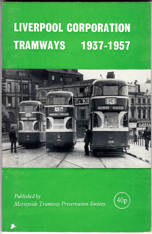 Liverpool Corporation Tramways 1937-1957
