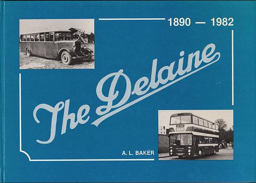 The Delaine - 1890-1982