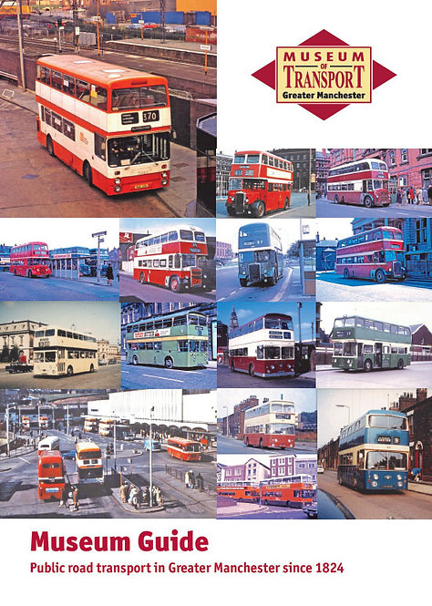 Museum Guide: Public road transport in Greater Manchester since 1824