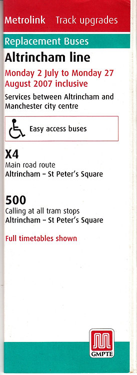 Metrolink - Replacement Bus Services - Altrincham Line - July 2007